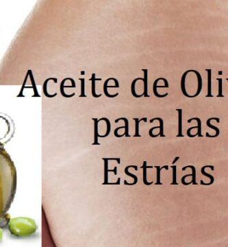 el aceite de oliva te ayuda a reducir las estrias